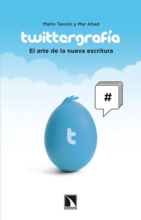 Twittergrafia_Mario Tascón_Mar Abad